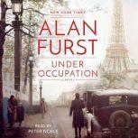Under Occupation A Novel, Alan Furst