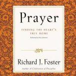 Prayer Selections, Richard J. Foster