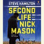 The Second Life of Nick Mason, Steve Hamilton