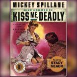 Kiss Me Deadly, Mickey Spillane