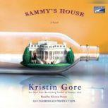 Sammy's House, Kristin Gore