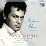 American Prince A Memoir, Tony Curtis