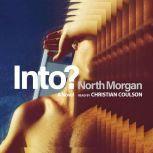 Into?, North Morgan