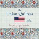 The Union Quilters, Jennifer Chiaverini