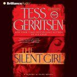 The Silent Girl A Rizzoli & Isles Novel, Tess Gerritsen
