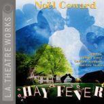 Hay Fever, Noel Coward
