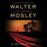 Little Scarlet A Novel, Walter Mosley