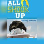 All Shook Up, Shelley Pearsall
