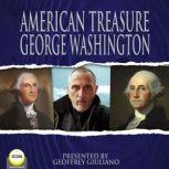 American Treasure George Washington, George Washington