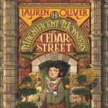 The Magnificent Monsters of Cedar Street, Lauren Oliver