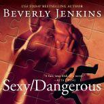 Sexy/Dangerous, Beverly Jenkins