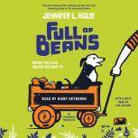 Full of Beans, Jennifer L. Holm