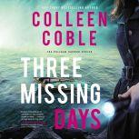 Three Missing Days, Colleen Coble