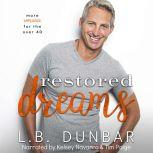 Restored Dreams more romance for the over 40, L.B. Dunbar