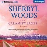 The Calamity Janes: Lauren, Sherryl Woods