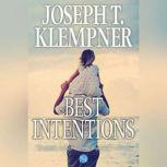 Best Intentions, Joseph T. Klempner