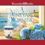A Vineyard Morning, Jean Stone