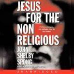 Jesus for the Non-Religious, John Shelby Spong