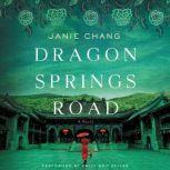 Dragon Springs Road, Janie Chang