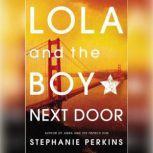 Lola and the Boy Next Door, Stephanie Perkins