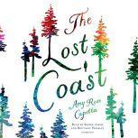 The Lost Coast, Amy Rose Capetta