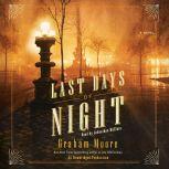 The Last Days of Night, Graham Moore
