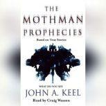 The Mothman Prophecies, John A. Keel