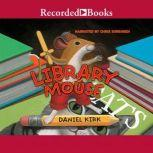 Library Mouse, Daniel Kirk