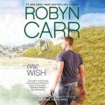 One Wish, Robyn Carr