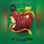 Isle of the Lost A Descendants Prequel, Melissa De La Cruz