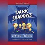 Dark Shadows Yes, Another Misadventure, Doreen Cronin