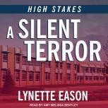 A Silent Terror, Lynette Eason