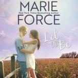 Let It Be, Marie Force