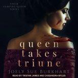 Queen Takes Triune, Joely Sue Burkhart
