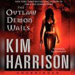 The Outlaw Demon Wails, Kim Harrison