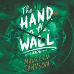 The Hand on the Wall, Maureen Johnson
