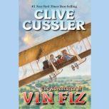 The Adventures of Vin Fiz, Clive Cussler