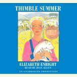 Thimble Summer, Elizabeth Enright