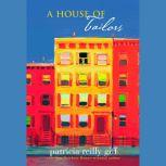 A House of Tailors, Patricia Reilly Giff