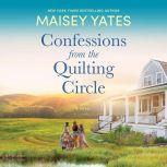 Confessions from the Quilting Circle, Maisey Yates
