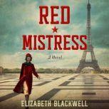 Red Mistress A Novel, Elizabeth Blackwell