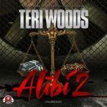 Alibi II, Teri Woods