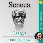 Essays 1: Of Providence, Seneca