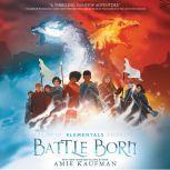 Elementals: Battle Born, Amie Kaufman