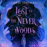 Lost in the Never Woods, Aiden Thomas