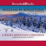 A Rocky Mountain Christmas, William W. Johnstone