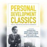 Personal Development Classics Five All-Time Bestselling Success Audiobooks, various authors