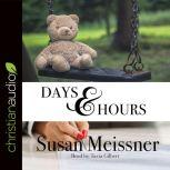 Days & Hours, Susan Meissner