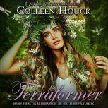 Terraformer, Colleen Houck