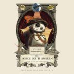 William Shakespeare's The Force Doth Awaken Star Wars Part the Seventh, Ian Doescher